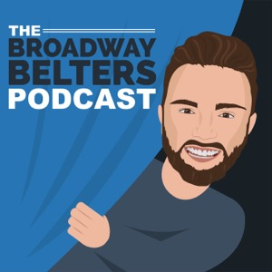 The Broadway Belters Podcast