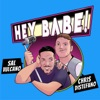 Sal and Chris Present: Hey Babe! artwork