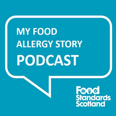 My Food Allergy Story Podcast
