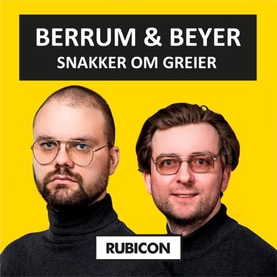 Berrum & Beyer snakker om greier:Rubicon & Acast