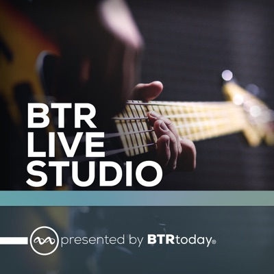 BTR Live Studio:The Live Studio Team, BTRtoday