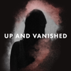 Up and Vanished - Tenderfoot TV