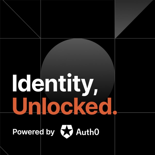 Identity, Unlocked.