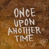 Once Upon Another Time artwork
