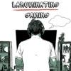 LaRuminating Gaming artwork