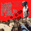 Walk 1000 miles a Year; Can a Great Dane and a Couch Potato #walk1000miles 2021? artwork