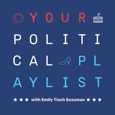 Your Political Playlist:Emily Tisch Sussman