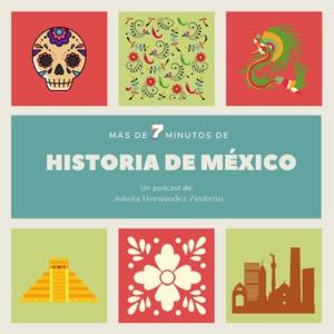 Más de 7 Minutos de Historia de México