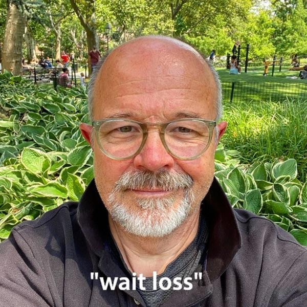 WAIT LOSS