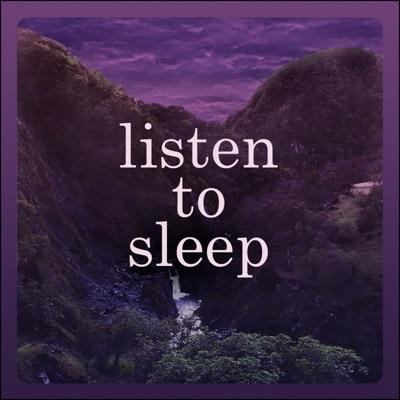 Listen To Sleep - Quiet Bedtime Stories