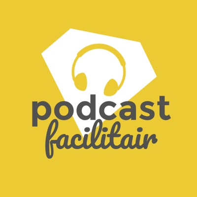 Podcast Facilitair - powered by Eager People