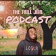The Trill Jimi Podcast