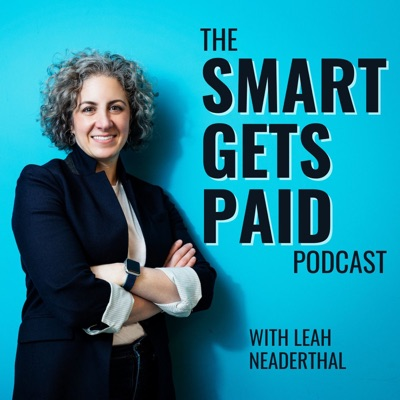 The Smart Gets Paid Podcast