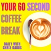 Your 60 second coffee break - daily with Chris Dabbs artwork