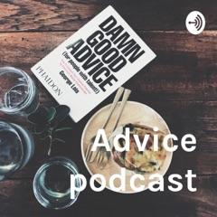 Advice podcast