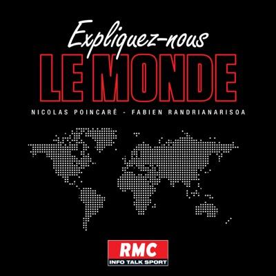 Expliquez-nous le monde:RMC