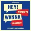 Hey! Whadd'ya Wanna Talkabout? artwork