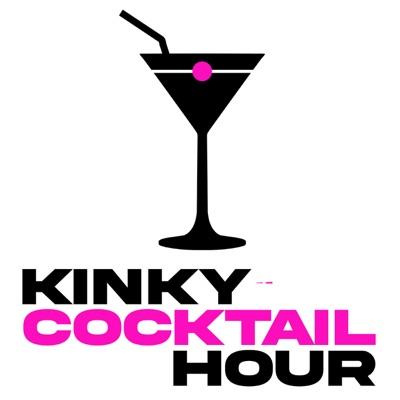 Kinky Cocktail Hour