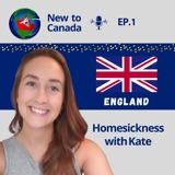 Homesickness   Kate from England