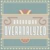 Broadway Overanalyzed artwork