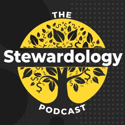 The Stewardology Podcast