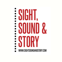 Sight, Sound & Story podcast