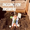 Digging For Answers artwork