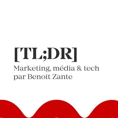 TLDR par Benoit Zante
