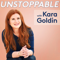 Unstoppable with Kara Goldin | A Conversation with Change Makers