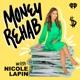 Money Rehab with Nicole Lapin
