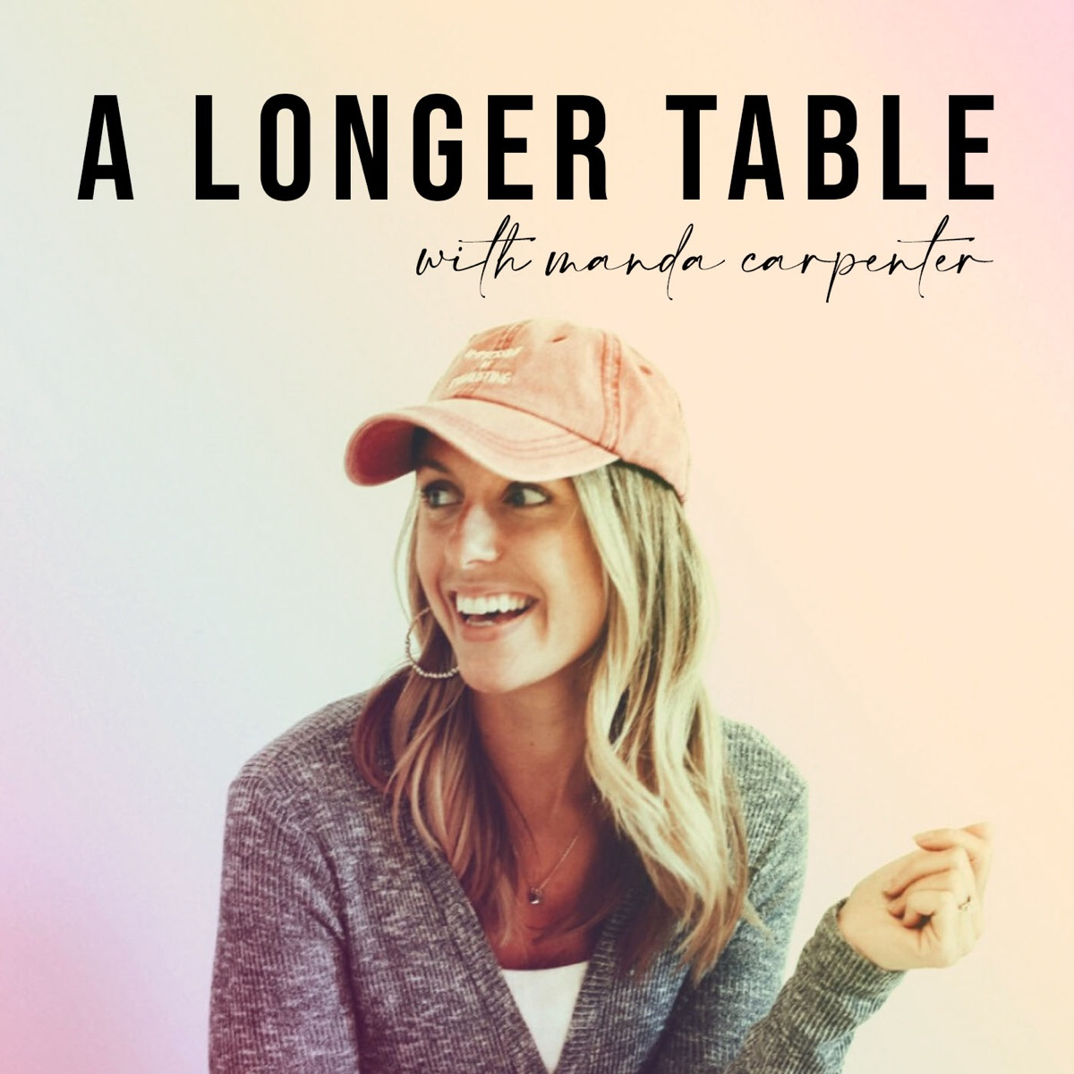 A Longer Table with Manda Carpenter