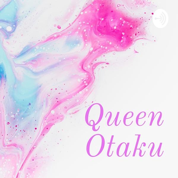 Queen Otaku