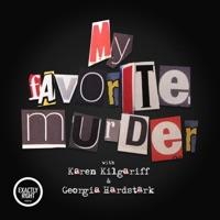 My Favorite Murder with Karen Kilgariff and Georgia Hardstark artwork