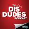 The Dis Dudes | A Walt Disney World Podcast