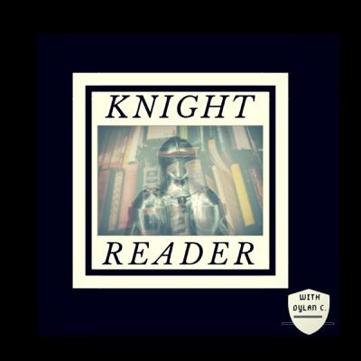 Knight Reader:Dylan C