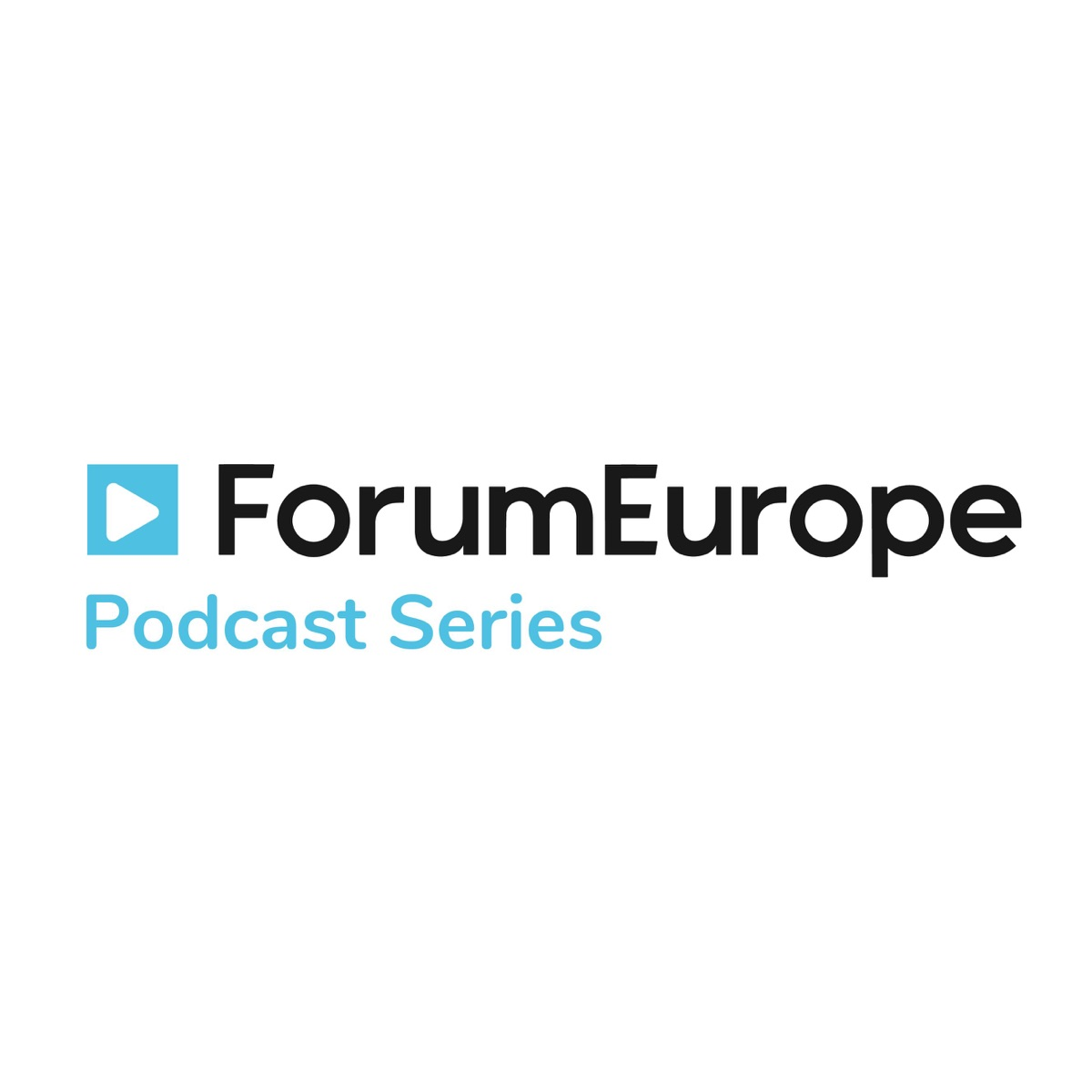 Forum Europe & Forum Global Podcast Series