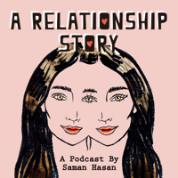 A Relationship Story podcast