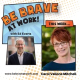 Episode 52: Carol Vallone Mitchell, Part 2