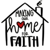 Making Our Home For Faith artwork
