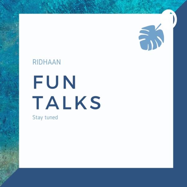 Fun Talks With Ridhaan