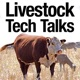 Livestock Tech Talks