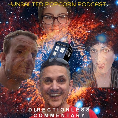 The Unsalted Popcorn Podcast