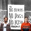No Blacks, No Dogs, No Irish artwork