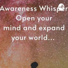 Awareness Whisper همسة وعي