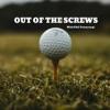 Outta The Screws Golf Podcast artwork