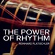 The Power of Rhythm