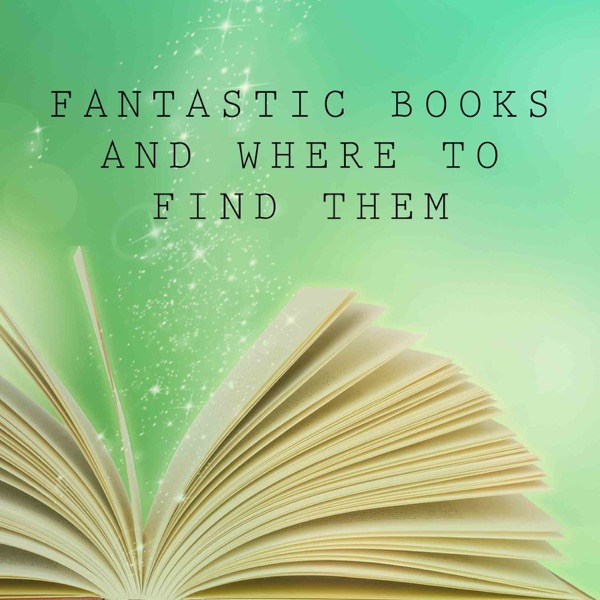 Fantastic Books and Where to Find Them