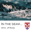 In the Seam with JP Ross Fly Rods & Co. fly fishing and much more artwork