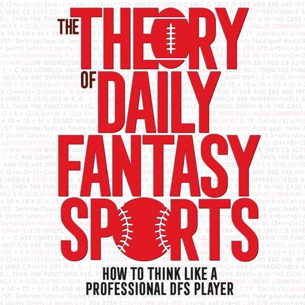 Theory of DFS - Daily Fantasy Sports Strategy
