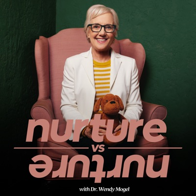 Nurture vs Nurture with Dr. Wendy Mogel:Armchair Umbrella